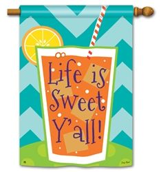 Life Is Sweet Y All Breezeart Standard House Flag Summer Garden Flags House Flags Flag Decor