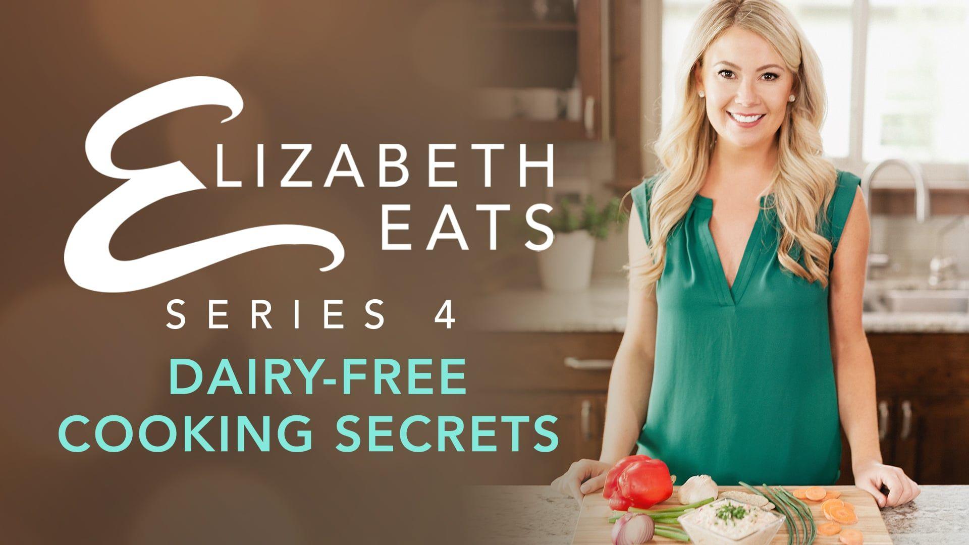 Trailer elizabeth eats season 4 dairy free cooking