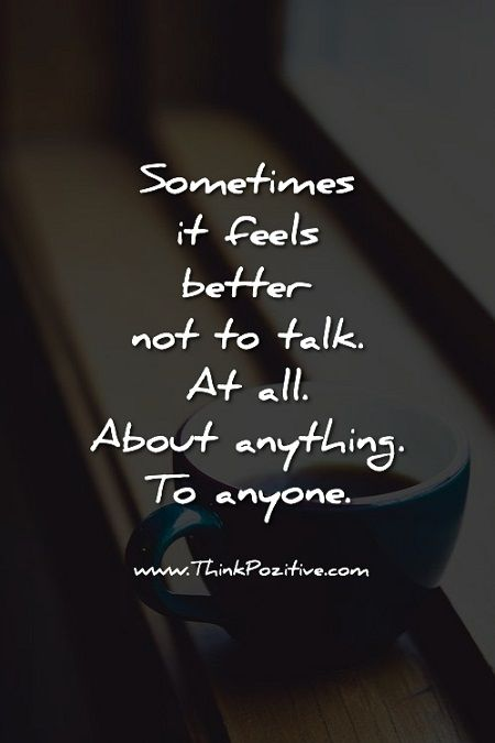 Sometimes It Feels Better quotes Pinterest Feelings Quotes Adorable Not Feeling Good Quotes
