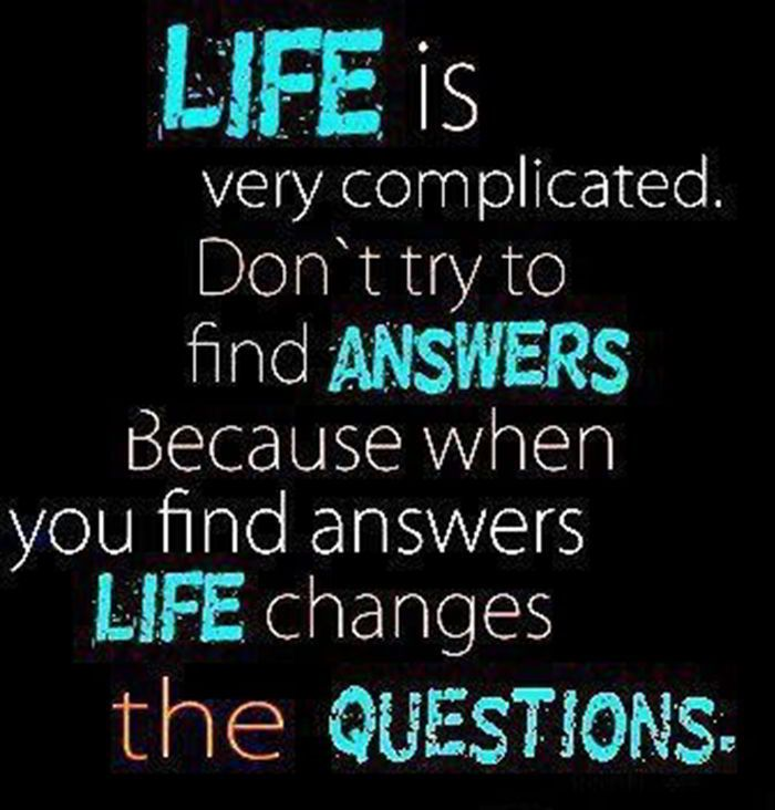 Good Quotes About Life Best Quotes About Life Changes Questions  Inspirational Quotes .