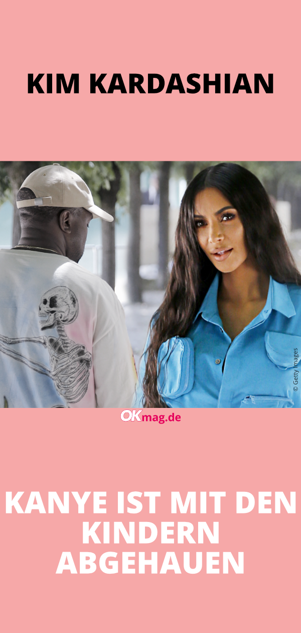 Kim Kardashian Kanye Ist Mit Den Kindern Abgehauen Kim Kardashian Kardashian Und Promi News