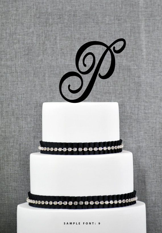 letter p cake topper initial p with over 50 fonts to choose from from chicago factory