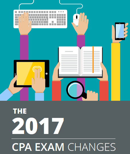 Are you prepared for the 2017 CPA Exam Changes? Download our eBook ...