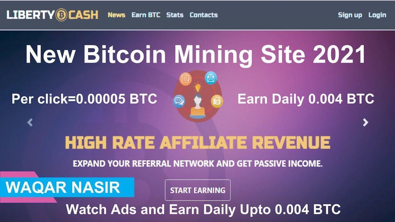 Libertycash Club Earn Free Bitcoin 2021 Earn Daily Upto 0 004 Btc By In 2021 Bitcoin Earnings Watch Ad