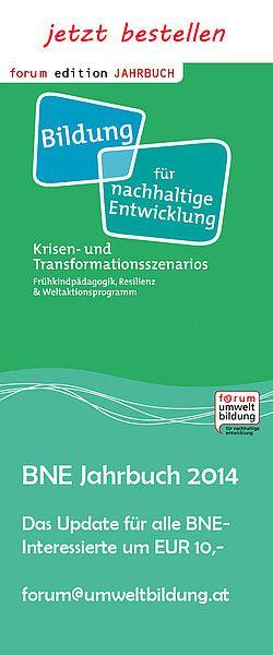 Jahrbuch 2014 Bildung Fur Nachhaltige Entwicklung Erschienen Nachhaltige Entwicklung Bildung Umweltbildung