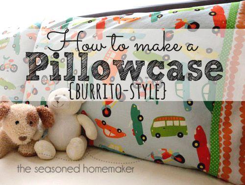 Burrito Style Pillowcase How To Sew A Pillowcase  Burrito Style