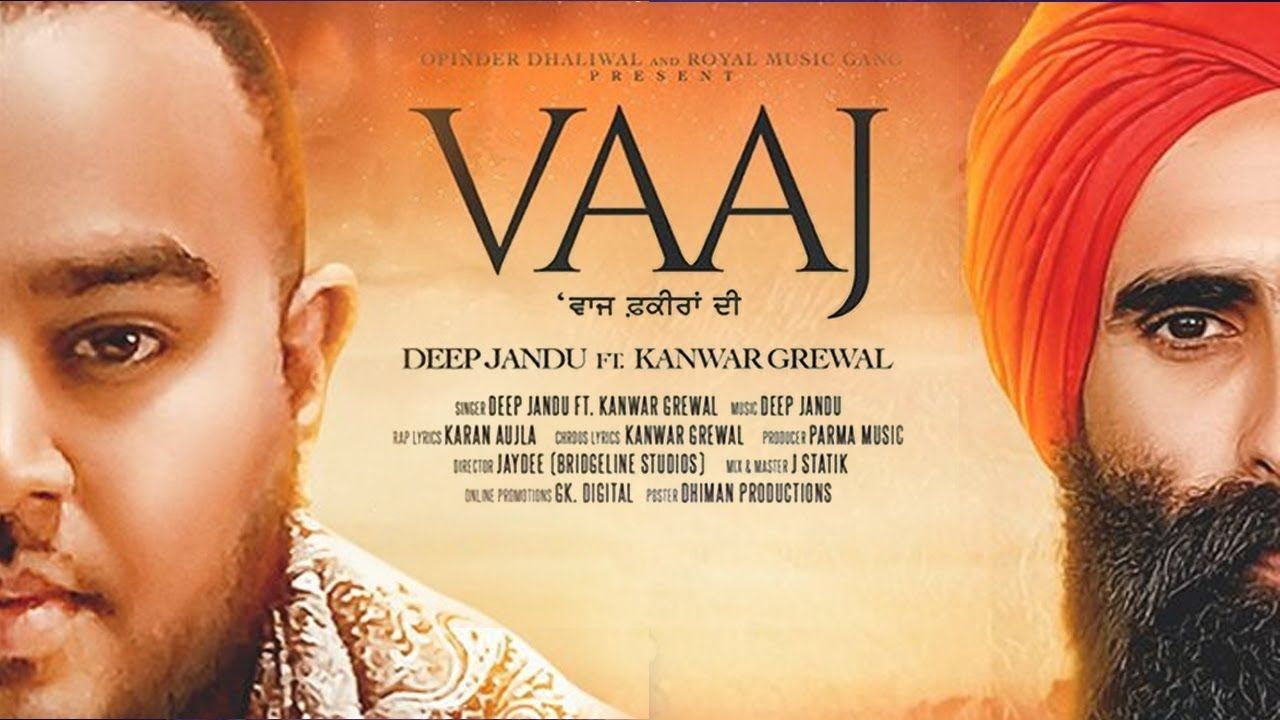 Vaaj Fakeera Di Kanwar Grewal Deep Jandu New Punjabi Song Latest Royal Music Songs Wise