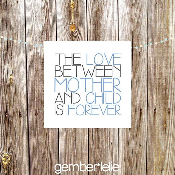 Nursery Art | Wall Art | Subway Art | 4x4 | 8x8 | The Love Between Mother and Child is Forever #gemberlelie #squareprint #quote #nursery #decor #love #mother