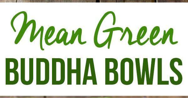 Green Buddha Bowls