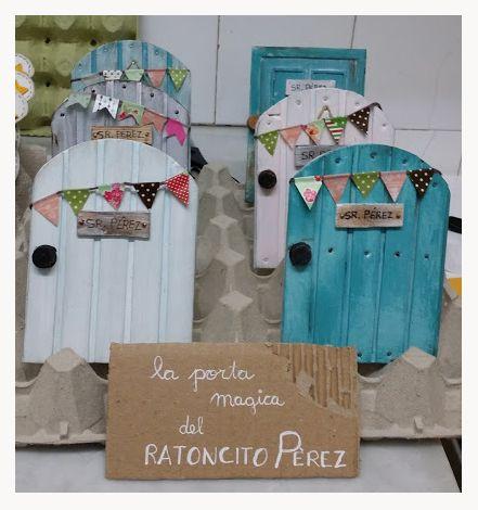 Puerta Magica Del Ratoncito Perez Un Desig Una Mica De Desordre