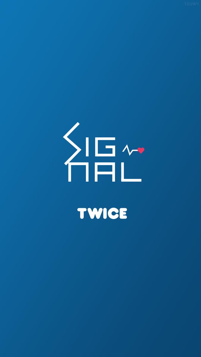 Twice Signal Wallpaper Kpop In 2019 Wallpaper Kpop