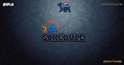 CSK #IPL8 Schedule