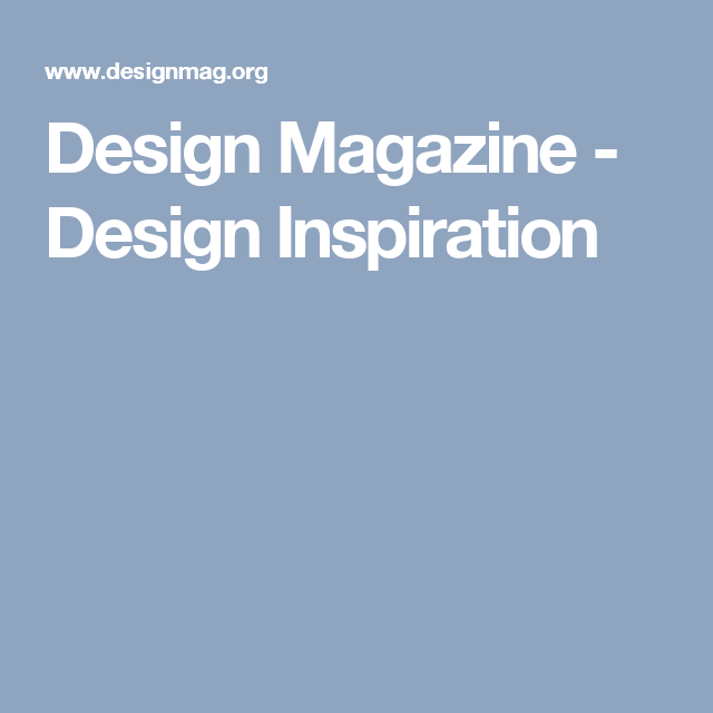 Design Magazine - Design Inspiration