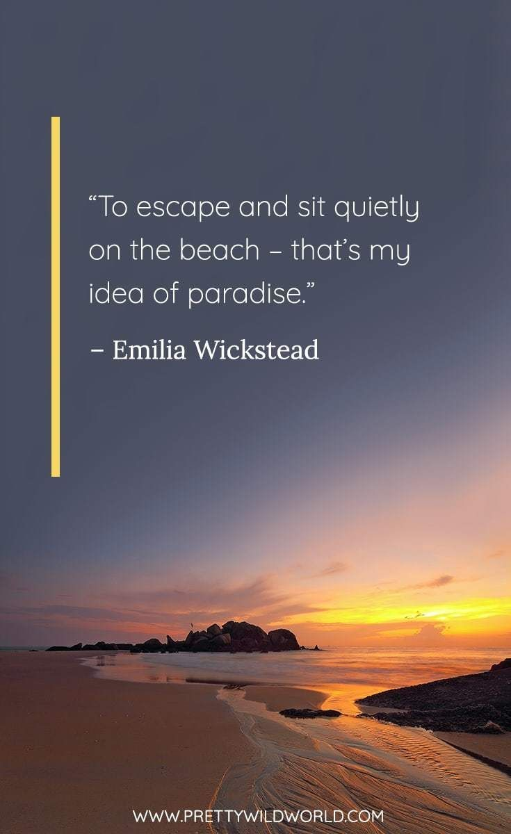 Best Beach Quotes: The Top 45 Quotes About Beach, Sand, and Sunsets #Beachsunsetromantic