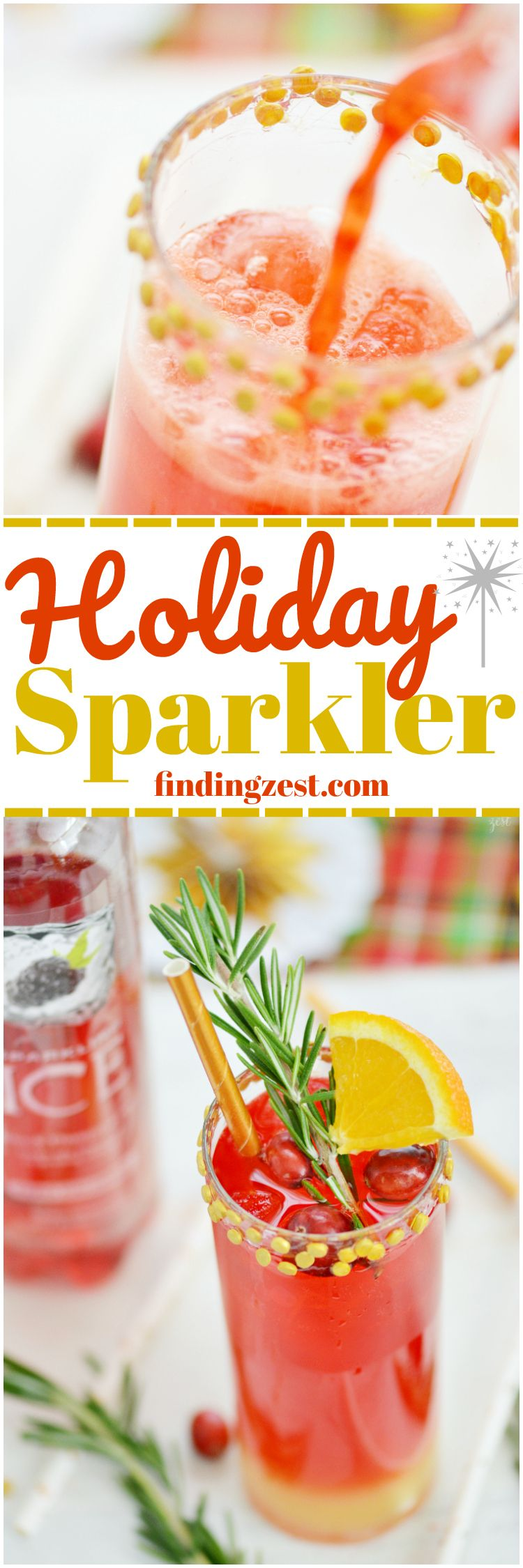 AD: Only three ingredients are required to make this Holiday Sparkler cocktail recipe which can easily be made into a mocktail! Add some sparkle to your party with this holiday drink. Garnish with rosemary, cranberries and oranges and a gold confetti rimmed glass for an extra festive look! #BeNotBland #cocktail #mocktail #drinkup