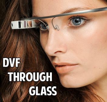 Google Glass se viste de moda con la diseñadora Diane Von Furstenberg