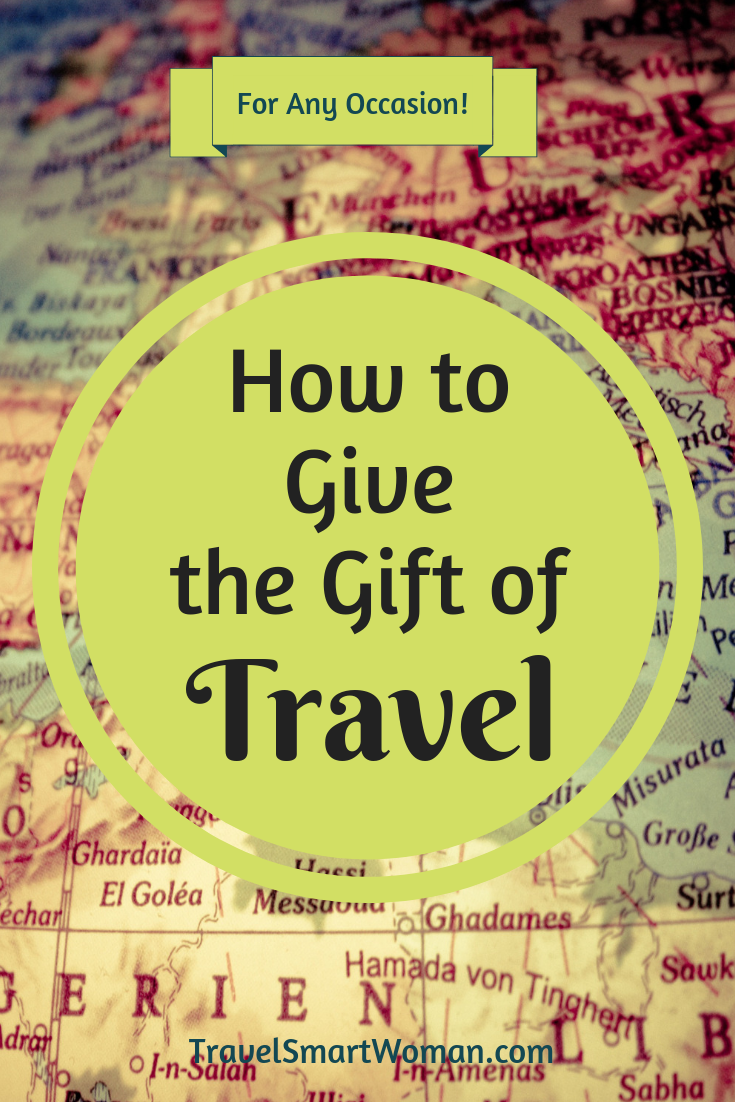 They'll remember your gift of travel longer than anything else...here's how to choose the best way to help the travelers on your list get their dream trip. Travel is perfect for ANY occasion! #giftideas #travel #giftoftravel