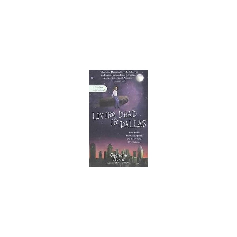 Living Dead in Dallas ( Sookie Stackhouse / Southern Vampire) (Paperback) by Charlaine Harris