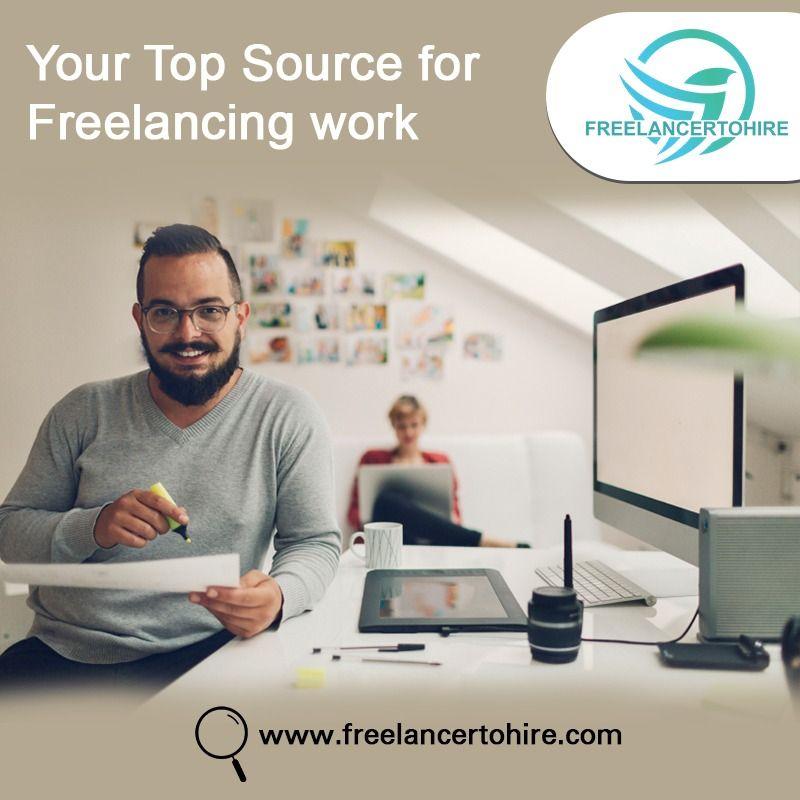 Freelancertohire Hire A Freelancer Freelancing Job Get Paid For Freelancing Work Freelancing Jobs Online Jobs From Home Online Jobs