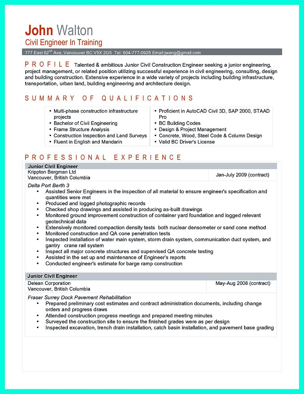 There Are So Many Civil Engineering Resume Samples You Can Download. One Of  Good And