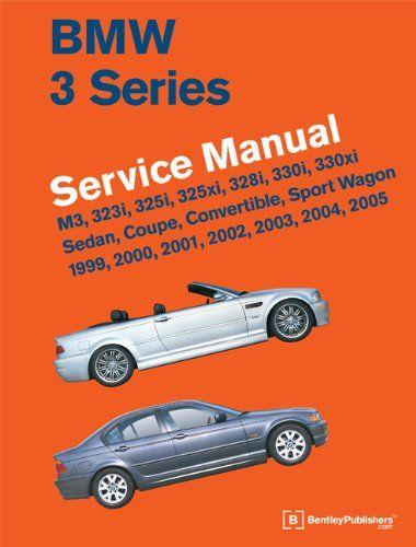 Bmw 3 Series E46 Service Manua Bmw 3 Series Bmw Bmw E46 Sedan