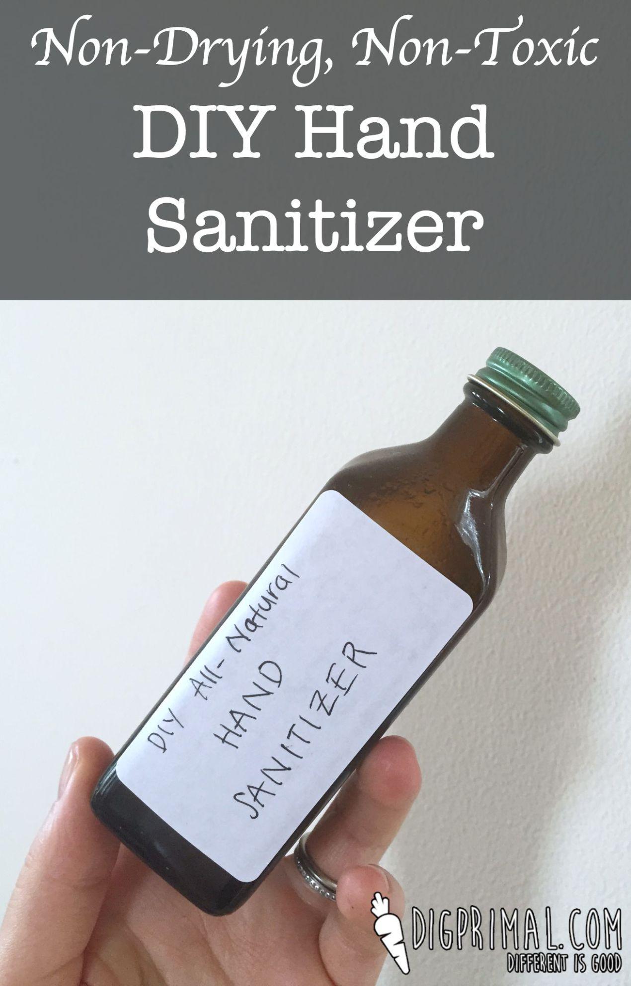Non Drying Non Toxic Diy Hand Sanitizer Hand Sanitizer