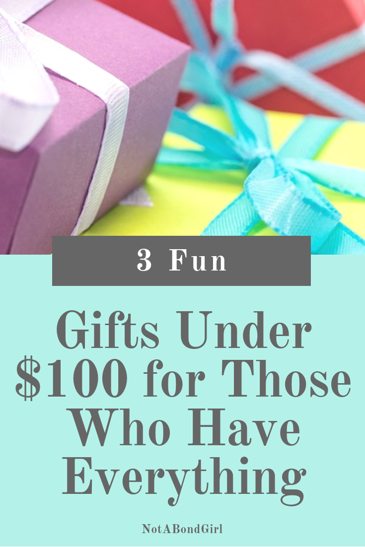 3 Fun Gifts Under 100 For Those Who Have Everything Unique