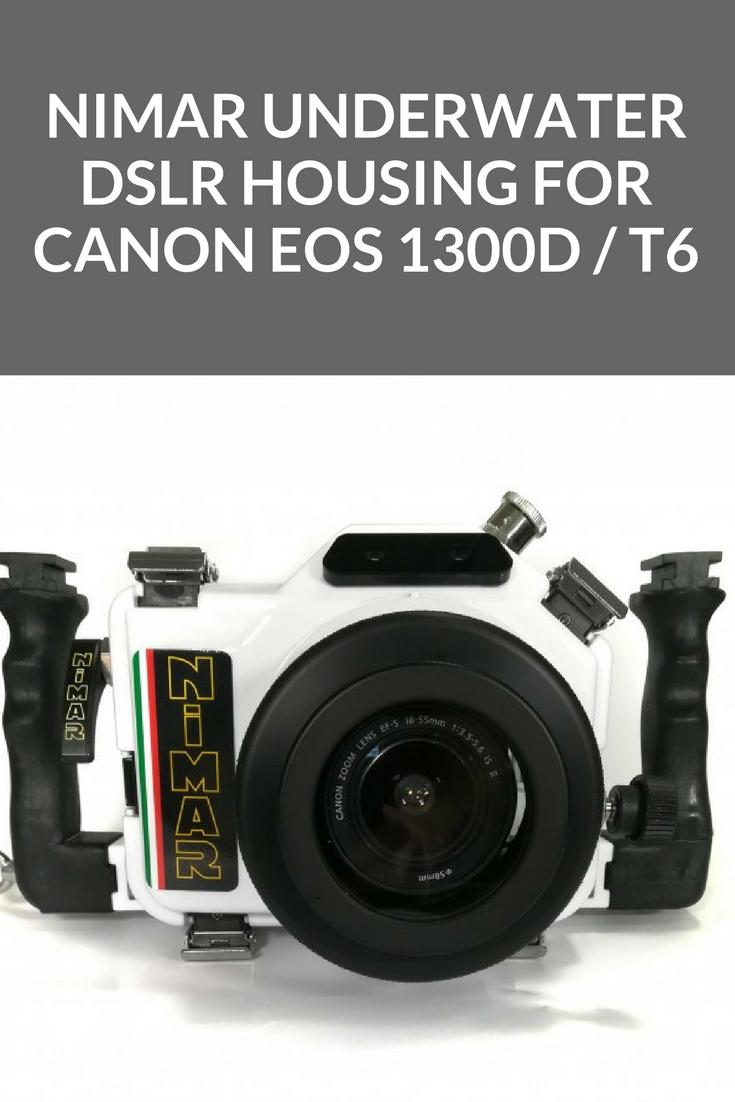 Nimar Underwater N3D DSLR Housing for Canon EOS 1300D / T6