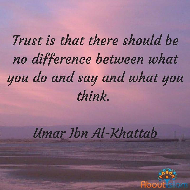 What is trust? Umar ibn khattab (r.a) May Allah guide us all to ...