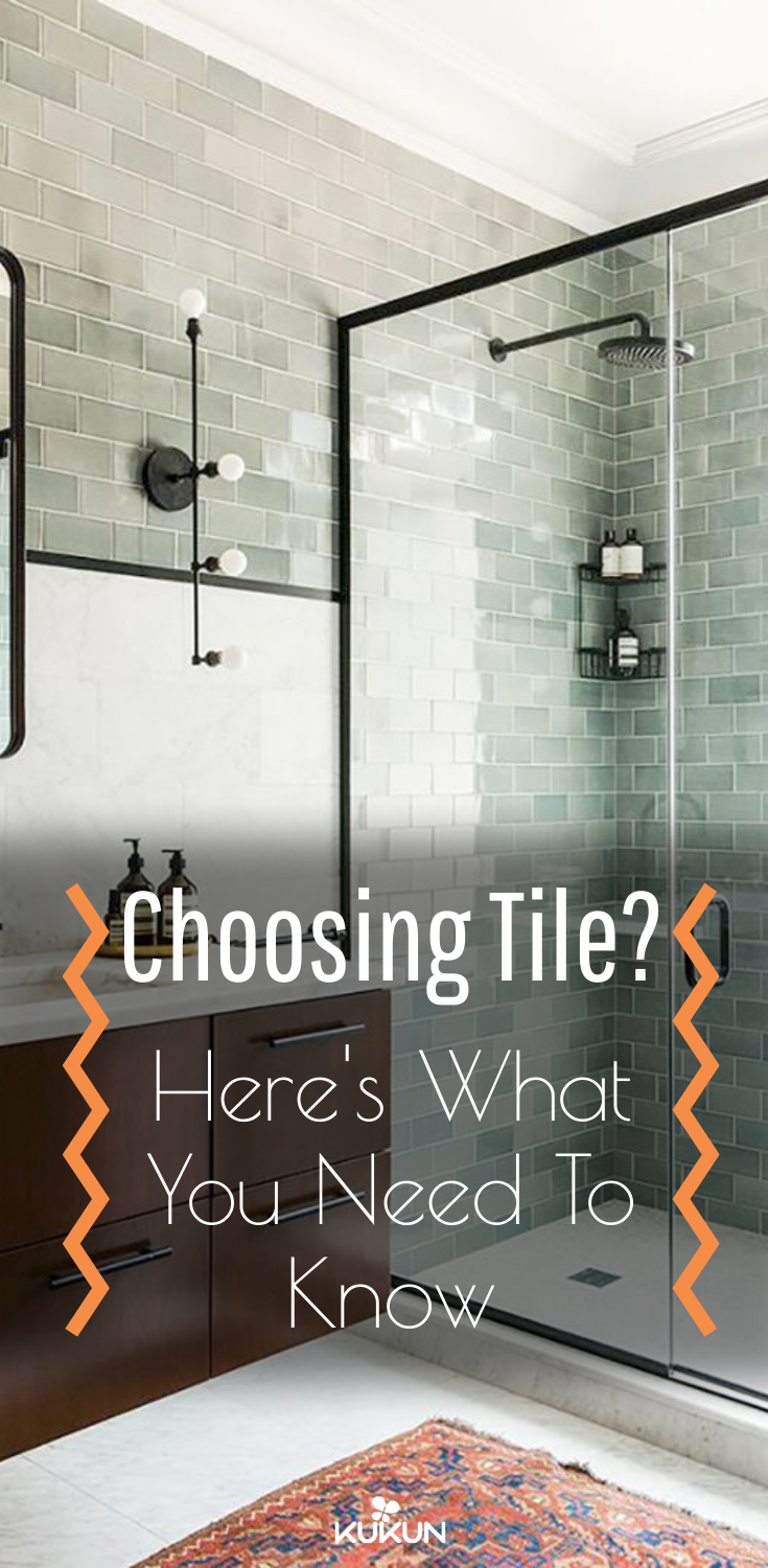 Choosing Tile Here S What You Need To Know Bathroom Renovation