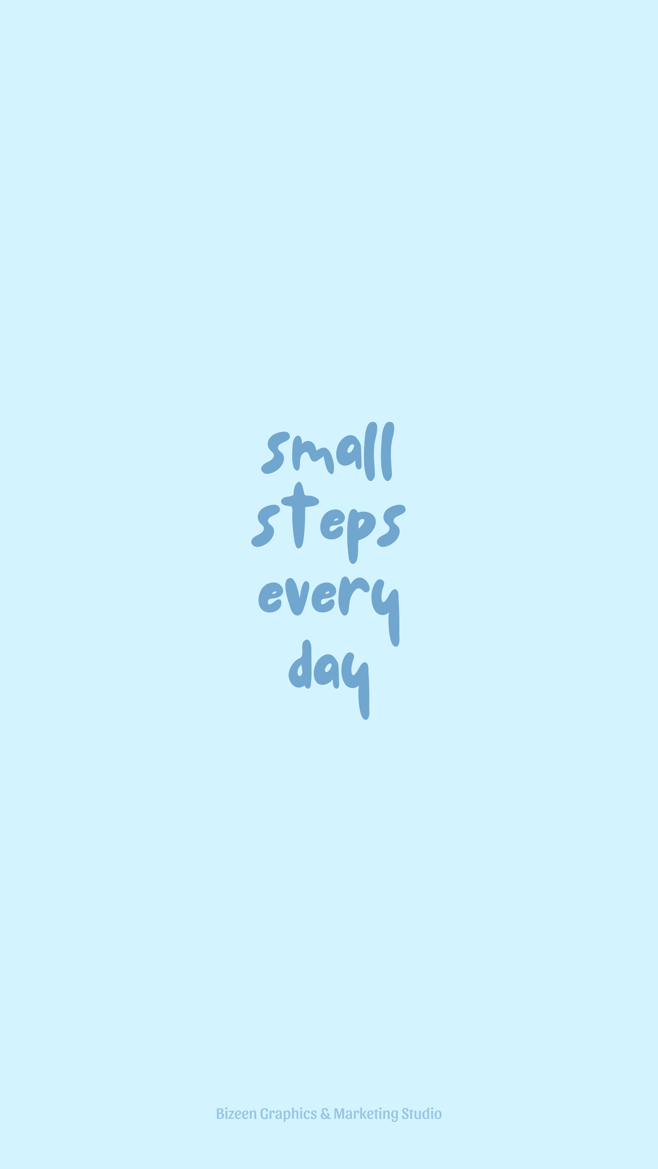 Pastel Blue Aesthetic Wallpaper Quotes Small Steps Everyday Cute Inspirational Quotes Blue Quotes Positive Quotes