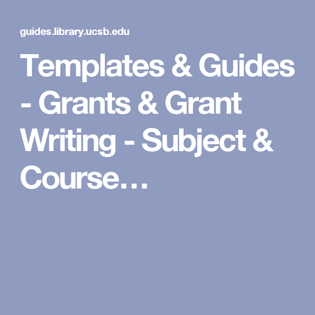 Templates & Guides - Grants & Grant Writing - Subject & Course ...
