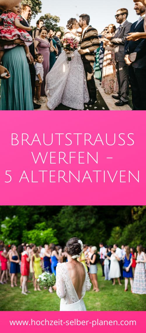 Brautstrauss Werfen 5 Alternativen Braut Hochzeit Hochzeitsbrauche