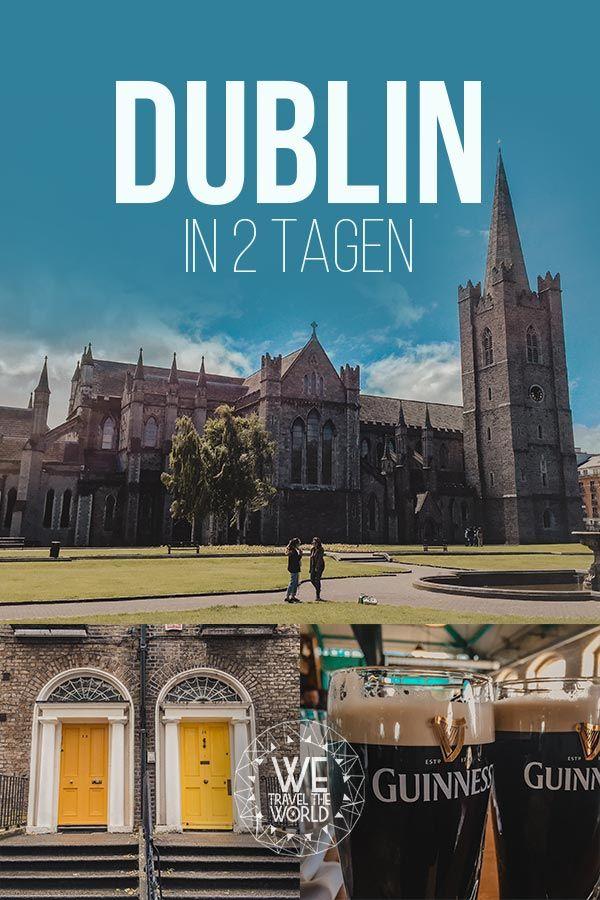 Dublin Sehenswürdigkeiten: 11 großartige Dinge, die du