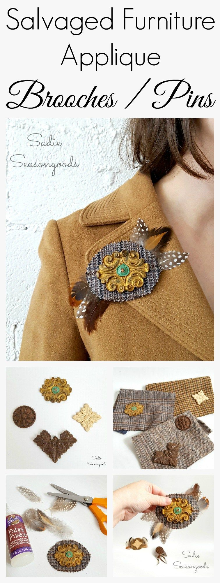 Make a statement brooch for your fall or winter coat by repurposing a vintage furniture applique, tweed from the thrift store, and humanely collected feathers. Who would have thought you could wear architectural salvage?! But furniture appliques make terrific medallions and add panache to your coat without shiny bling. Fun, easy DIY upcycle project from #SadieSeasongoods / www.sadieseasongoods.com