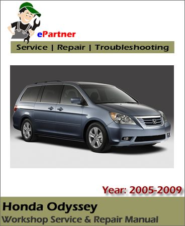 honda odyssey service repair manual 2005 2009 honda service manual rh pinterest com Honda Odyssey Repair Manual Online Modified Honda Odyssey