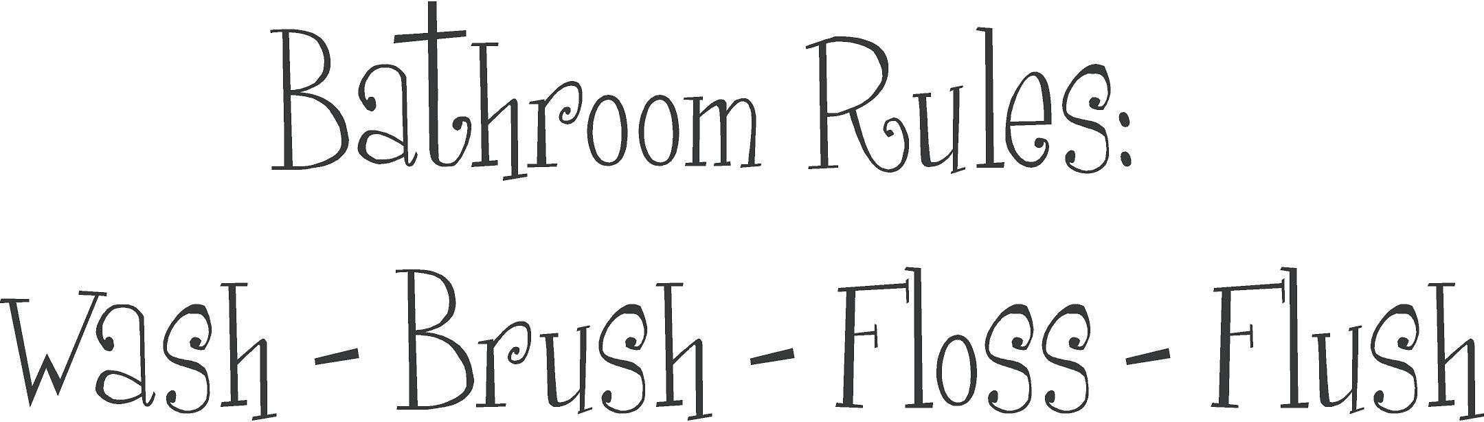Bathroom Rules Bath Wall Decal