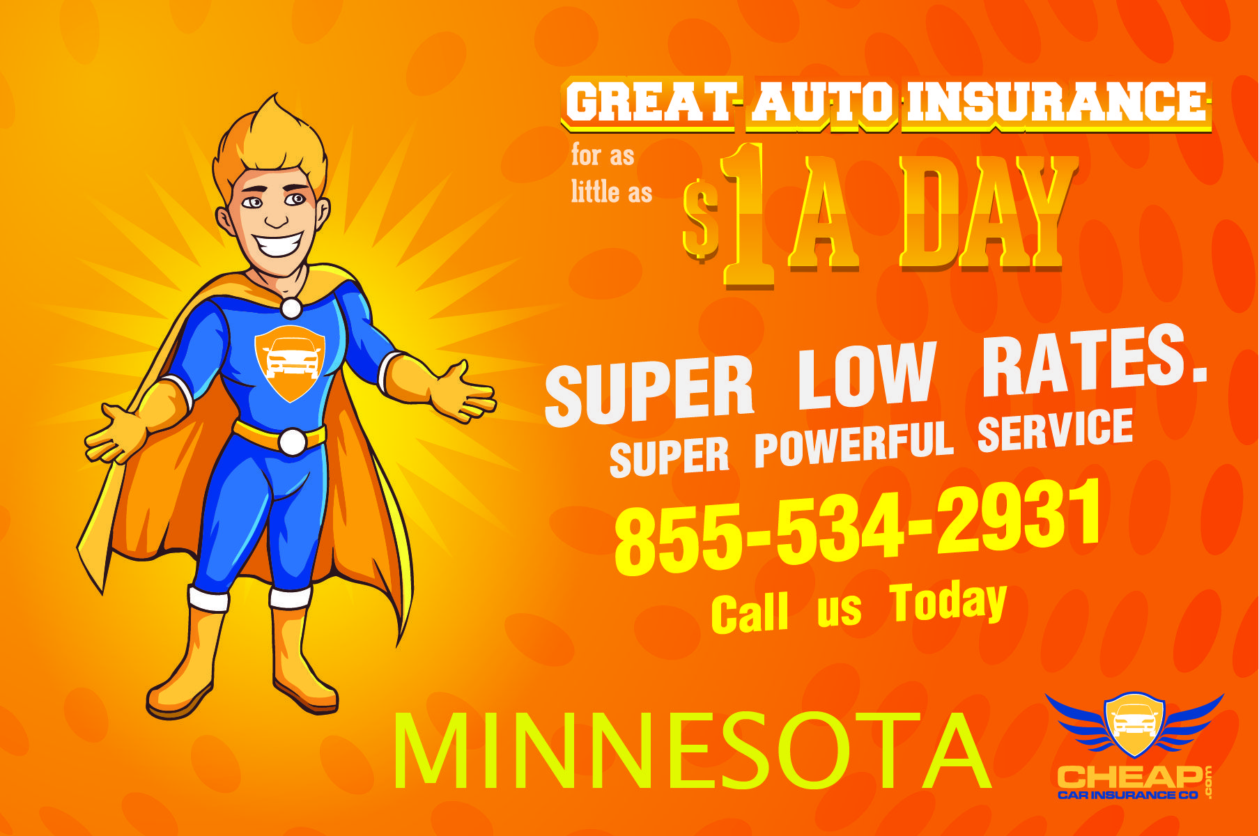 Great Auto Insurance For As Little As 1 00 A Day We Offer Cheap