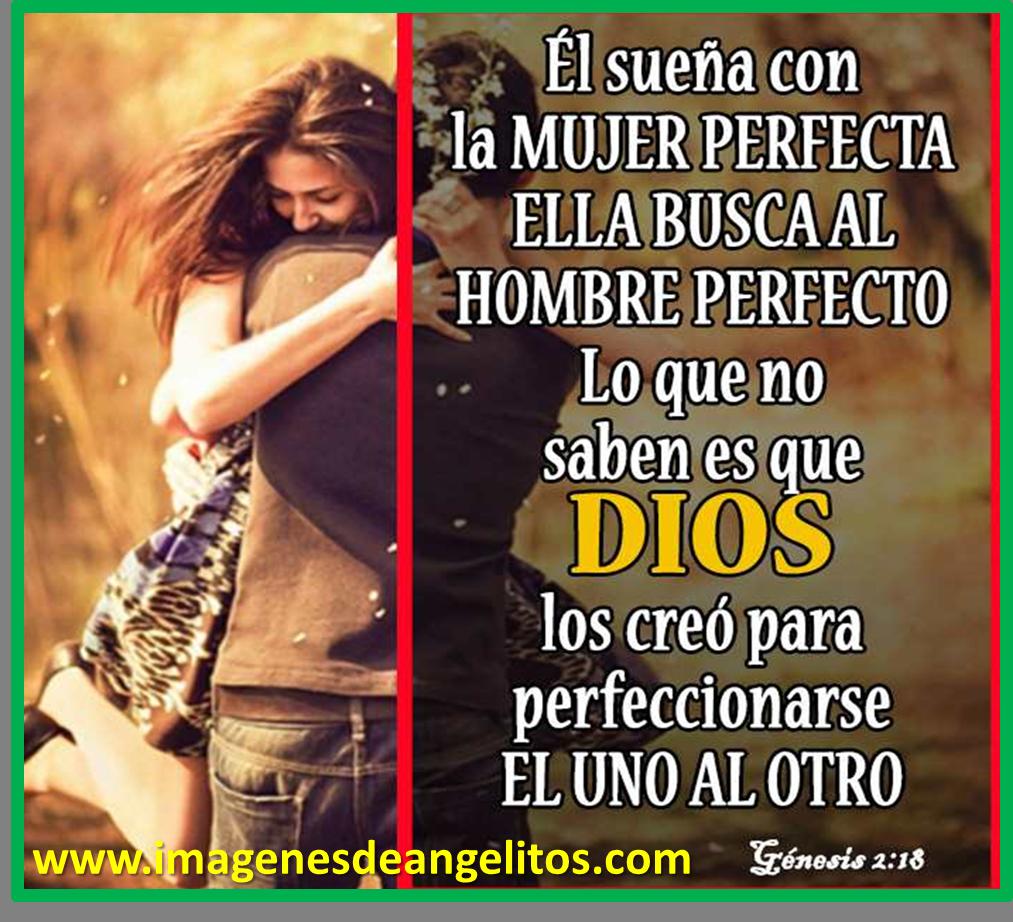 pensamientos frases cristianas para mujeres Mujer PerfectaHombre PerfectoEl Amor