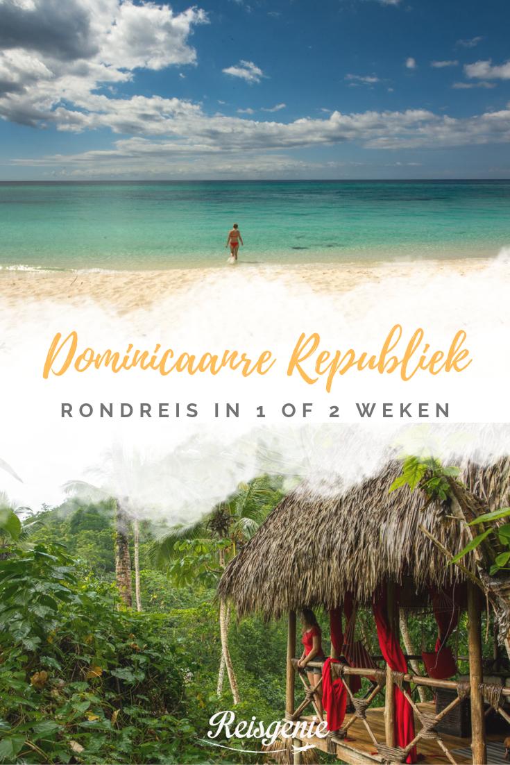 Rondreis Dominicaanse Republiek De Mooiste Route In 1 Of 2 Weken Reisgenie Dominicaanse Republiek Rondreis Reizen