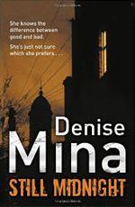 Still Midnight, by Denise Mina
