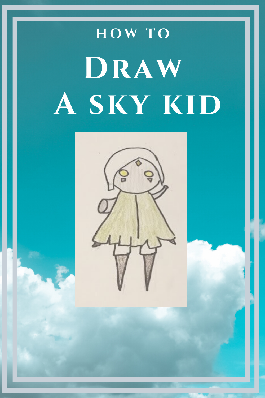 Essential Explorers How To Draw A Sky Kid Child Of Light Sky Art Sky