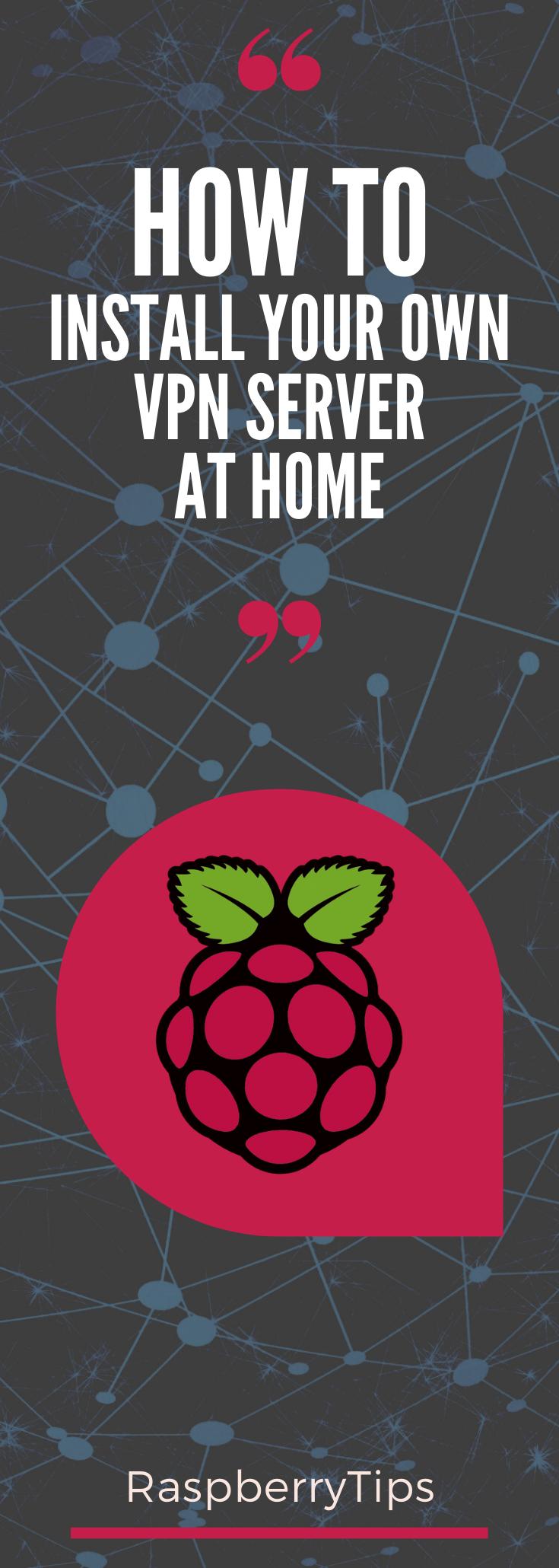 2df0767851121884a92af5e25c1518f2 - Install Vpn Server On Raspberry Pi