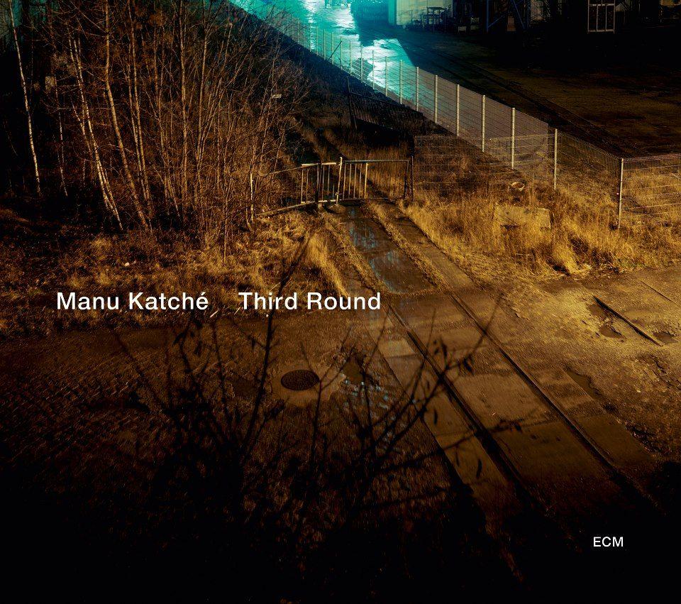 Manu Katché - Third Round. ECM 2156