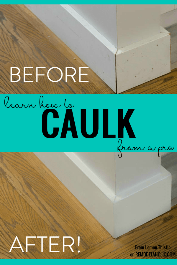 Caulking Is Magic Learn How To Get A Good Look Learn To Caulk By Lemon Thistle Featured On Remodelaholic Caulking How Caulking Tips Caulking Home Repairs