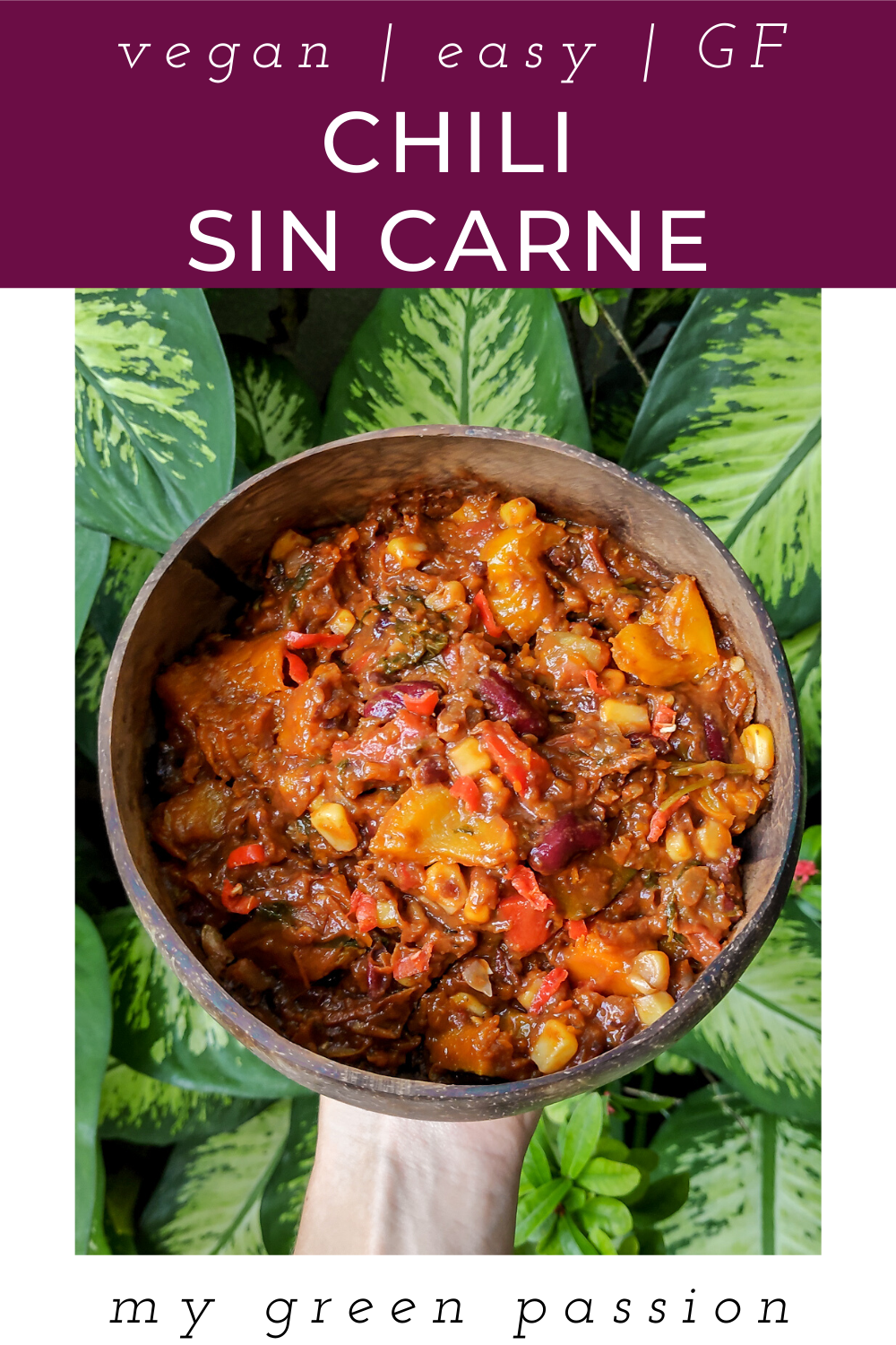 Chili Sin Carne Vegan Recipes My Green Passion Recipe In 2020 Vegan Chili Meatless Chili Vegan Side Dishes