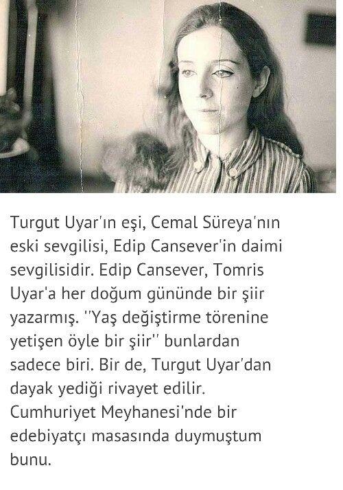 Tomris Uyar Edebiyat Literature Cool Words Ve Women