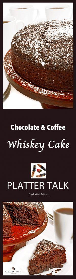 Chocolate & Whiskey Cake