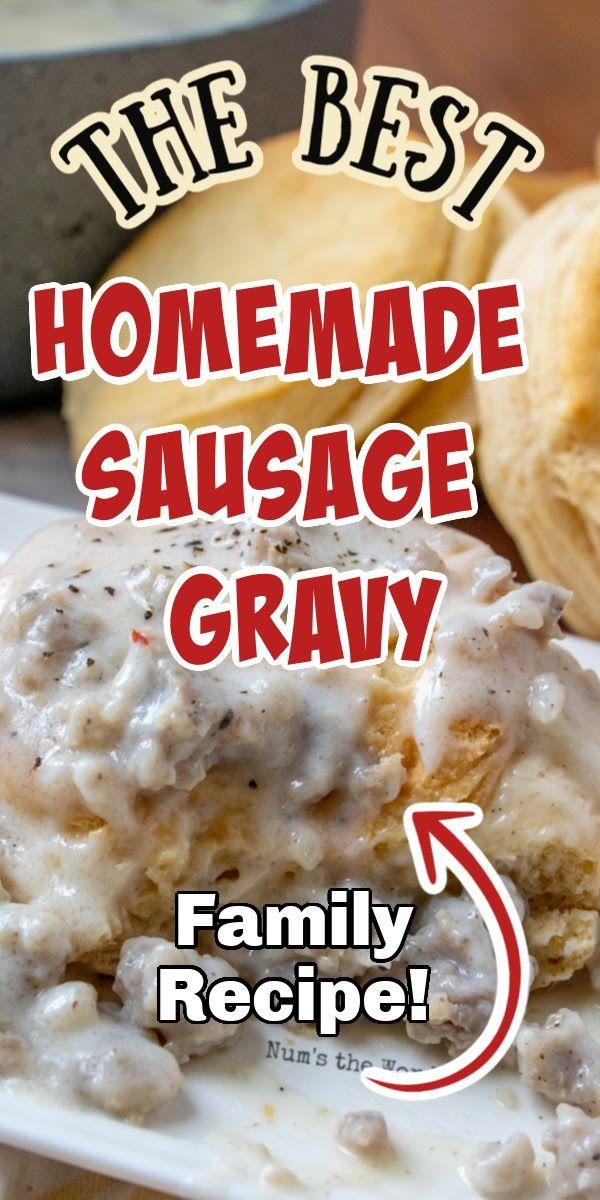 The Best Homemade Sausage Gravy