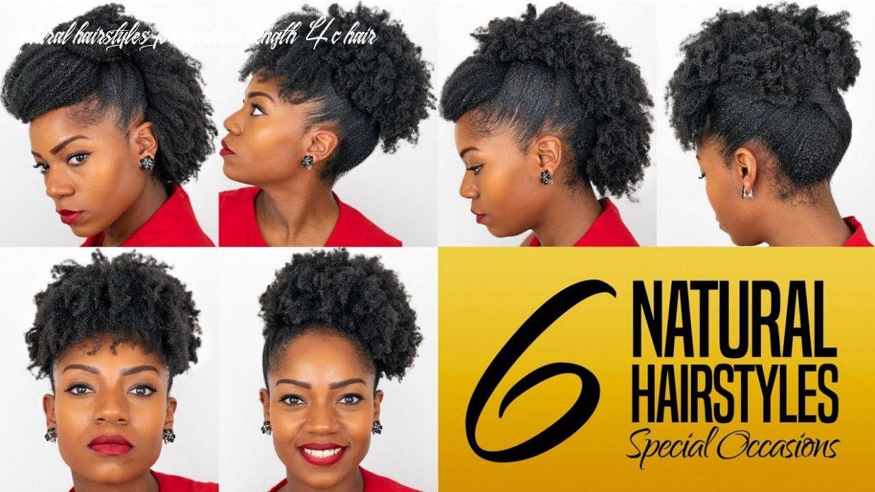 11 Natural Hairstyles For Medium Length 4c Hair Di 2020